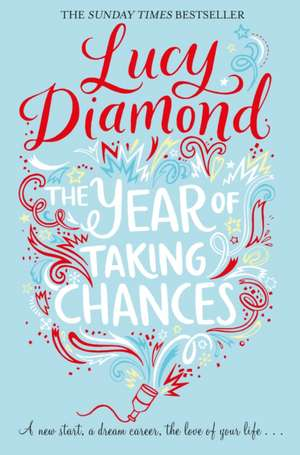 The Year of Taking Chances de Lucy Diamond