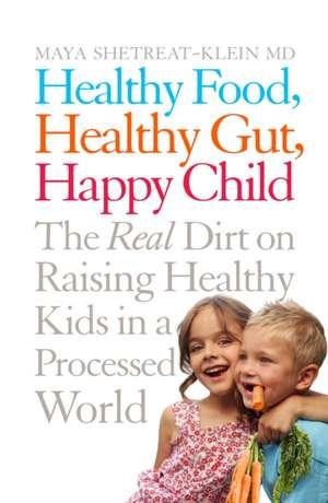 Healthy Food, Healthy Gut, Happy Child