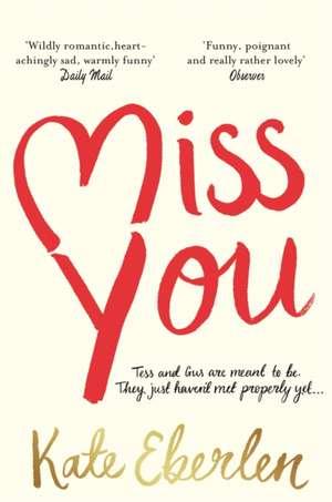 Miss You de Kate Eberlen