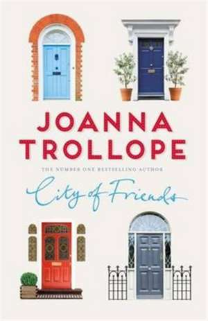 City of Friends de TROLLOPE  JOANNA