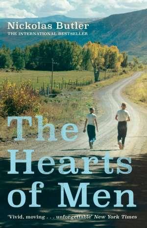 The Hearts of Men de Nickolas Butler