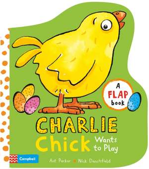 Charlie Chick Wants to Play de Ant Parker