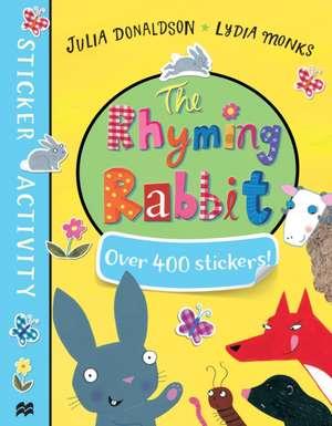Rhyming Rabbit Sticker Book de Julia Donaldson
