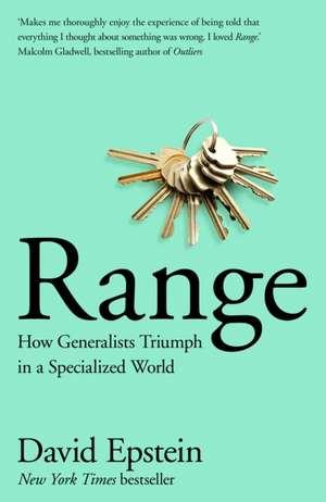 Range: How Generalists Triumph in a Specialized World de David Epstein