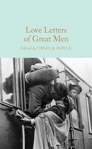 Love Letters of Great Men de Ursula Doyle