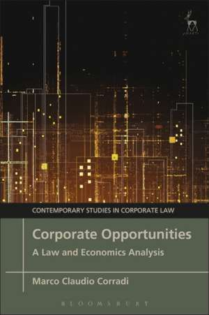 Corporate Opportunities: A Law and Economics Analysis de Dr Marco Claudio Corradi
