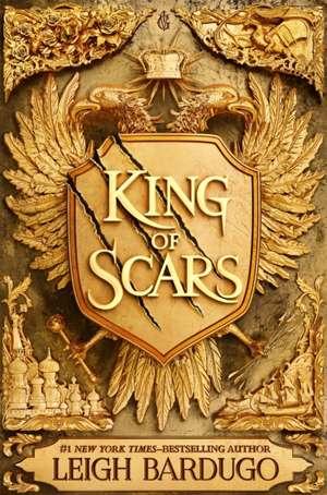 King of Scars de Leigh Bardugo