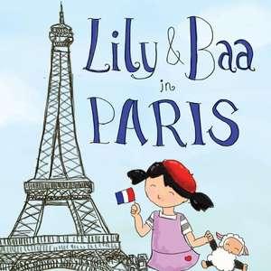 Lily & Baa in Paris de Sohanya R Cheng