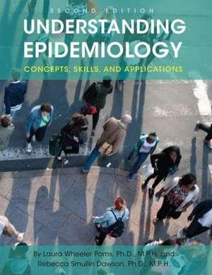 Understanding Epidemiology de Laura Wheeler Poms