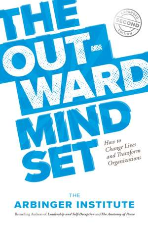 The Outward Mindset de Arbinger Institute