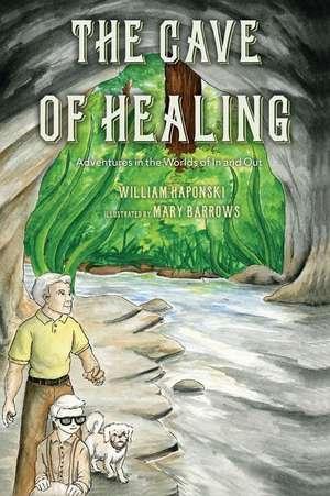 The Cave of Healing de William Haponski