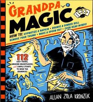Grandpa Magic de Allan Zola Kronzek