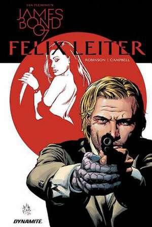 James Bond: Felix Leiter de James Robinson