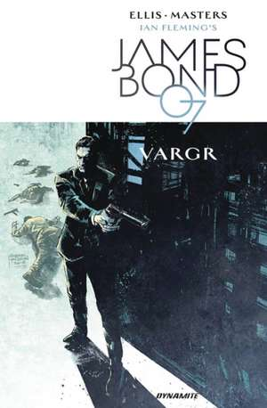 James Bond Volume 1 de Warren Ellis