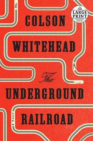The Underground Railroad de Colson Whitehead