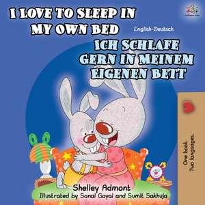 I Love to Sleep in My Own Bed Ich Schlafe Gern in Meinem Eigenen Bett de Shelley Admont