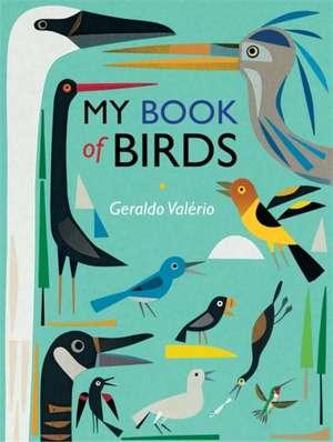 Valerio, G: My Book of Birds de Geraldo Valerio