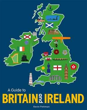 Pettman, K: A Guide to Britain and Ireland