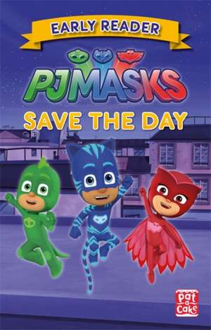 PJ Masks: Save the Day de Pat-a-Cake
