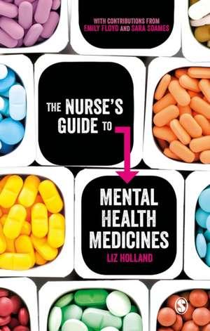 The Nurse's Guide to Mental Health Medicines