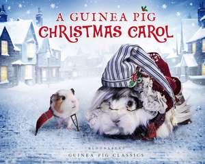 A Guinea Pig Christmas Carol de Charles Dickens