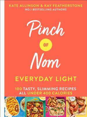 Pinch of Nom Everyday Light de Kate Allinson