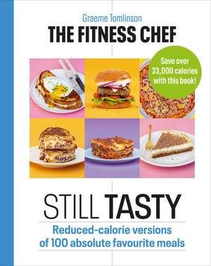 The Fitness Chef: Still Tasty imagine