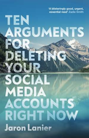 Ten Arguments For Deleting Your Social Media Accounts Right Now imagine