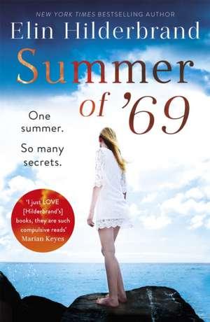 Summer of '69 de Elin Hilderbrand