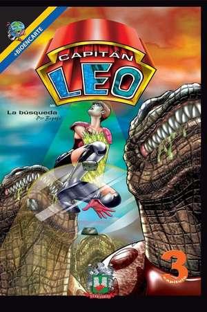Capitan Leo-Capitulo 3-La Busqueda de Bertha Patricia Fernandini Leon