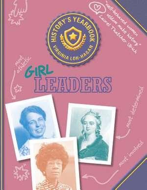 Girl Leaders de Virginia Loh-Hagan