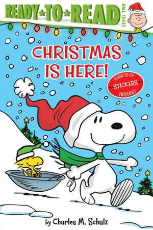 Christmas Is Here! de Charles M. Schulz