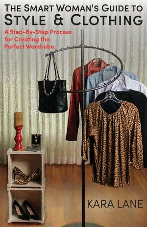 The Smart Woman's Guide to Style & Clothing imagine
