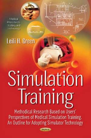Simulation Training -- Methodical Research Based on Users Perspectives of Medical Simulation Training