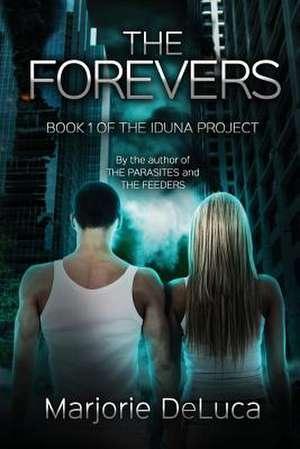 The Forevers de Marjorie DeLuca