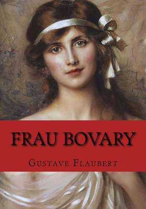 Frau Bovary de Gustave Flaubert