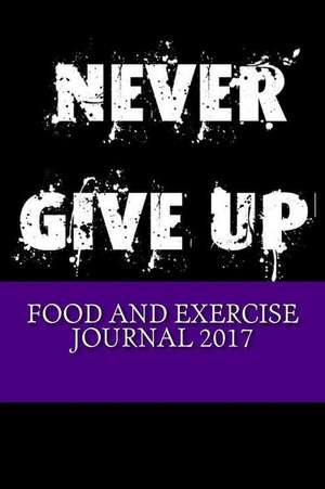 Food and Exercise Journal 2017 de And Exercise Journals, Best Food