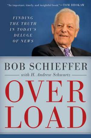 Overload de Bob Schieffer