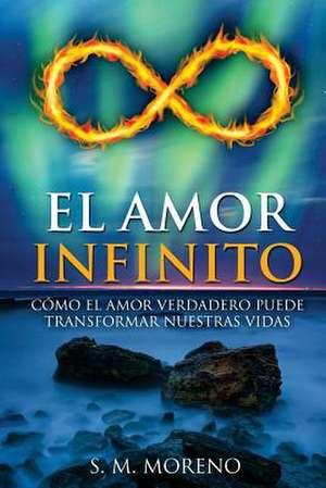 El Amor Infinito de Moreno, S. M.