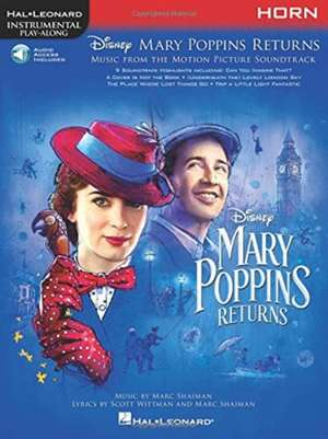 Mary Poppins Returns for Horn: Instrumental Play-Along Series de  Hal Leonard Corp
