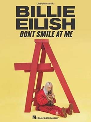 BILLIE EILISH DONT SMILE AT ME