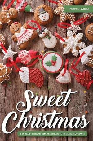 Sweet Christmas de Martha Stone