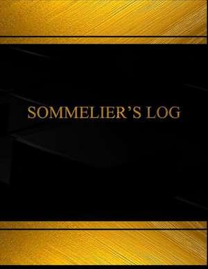 Sommelier's Log (Log Book, Journal - 125 Pgs, 8.5 X 11 Inches) de Centurion Logbooks