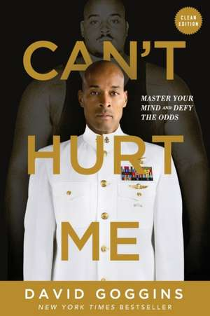 Can't Hurt Me de David Goggins
