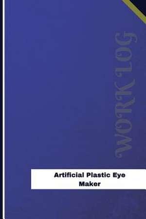 Artificial Plastic Eye Maker Work Log de Logs, Orange