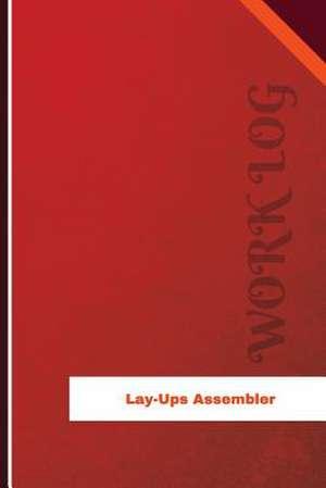 Lay Ups Assembler Work Log de Logs, Orange