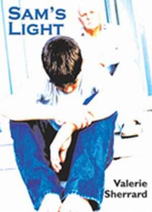Sam's Light de Valerie Sherrard