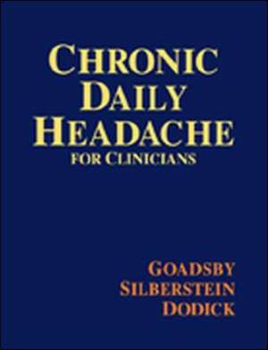 Chronic Daily Headache for Clinicians
