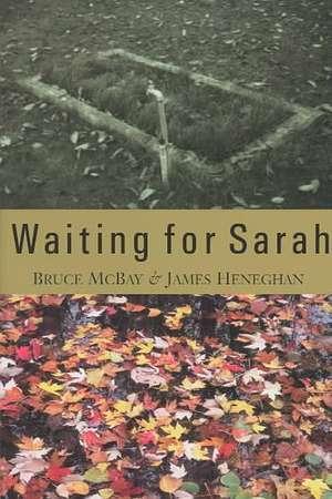 Waiting for Sarah - Pod de Bruce McBay