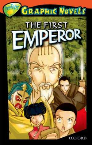 Oxford Reading Tree: Level 13: TreeTops Graphic Novels: The First Emperor
